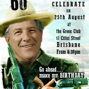 Josey Wales birthday invitation spoof